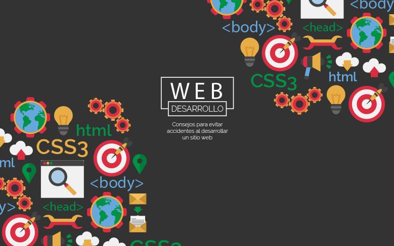 Consejos para evitar accidentes al desarrollar un sitio web