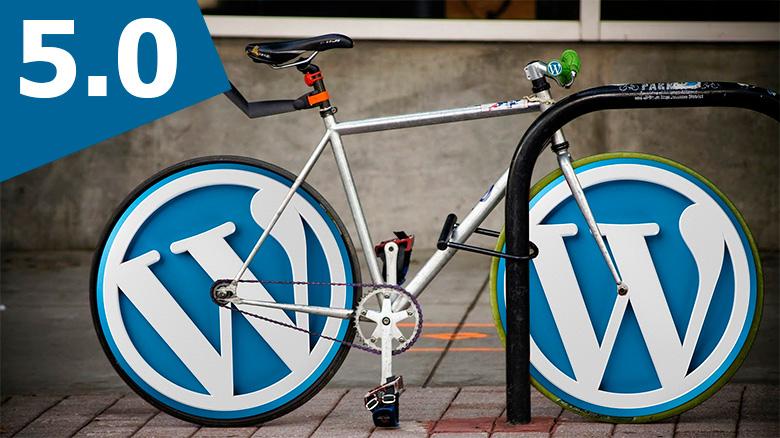 Wordpress 5.0 - Novedades - Taller Agencia